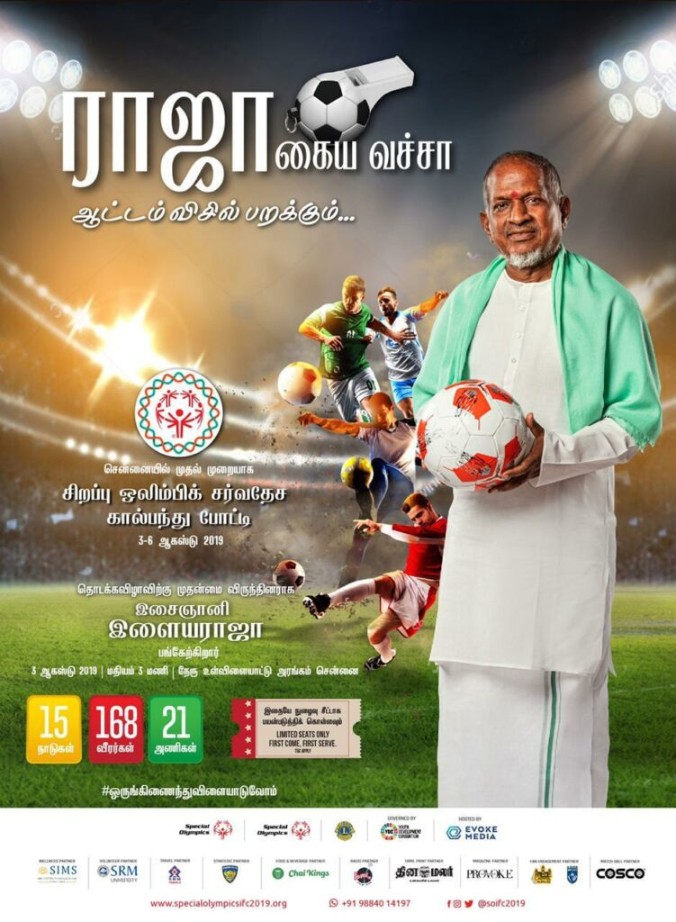 Ilaiyaraaja chief guest of Special Olympics International Football Championship 2019